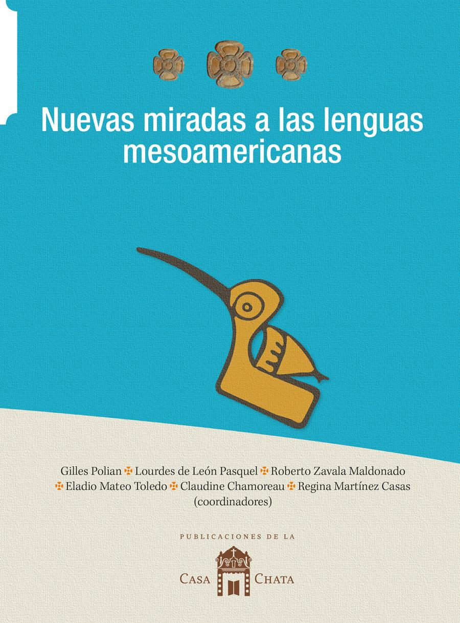https://www.librosciesas.com/wp-content/uploads/2019/04/Nuevas-miradas_a-lenguas-mesoamericanas.jpg